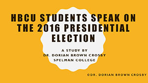Spelman Professor Dorian Crosby Creates 2016 Presidential Election Survey