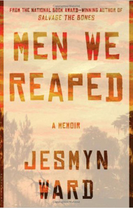 Men We ReapedA Memoir