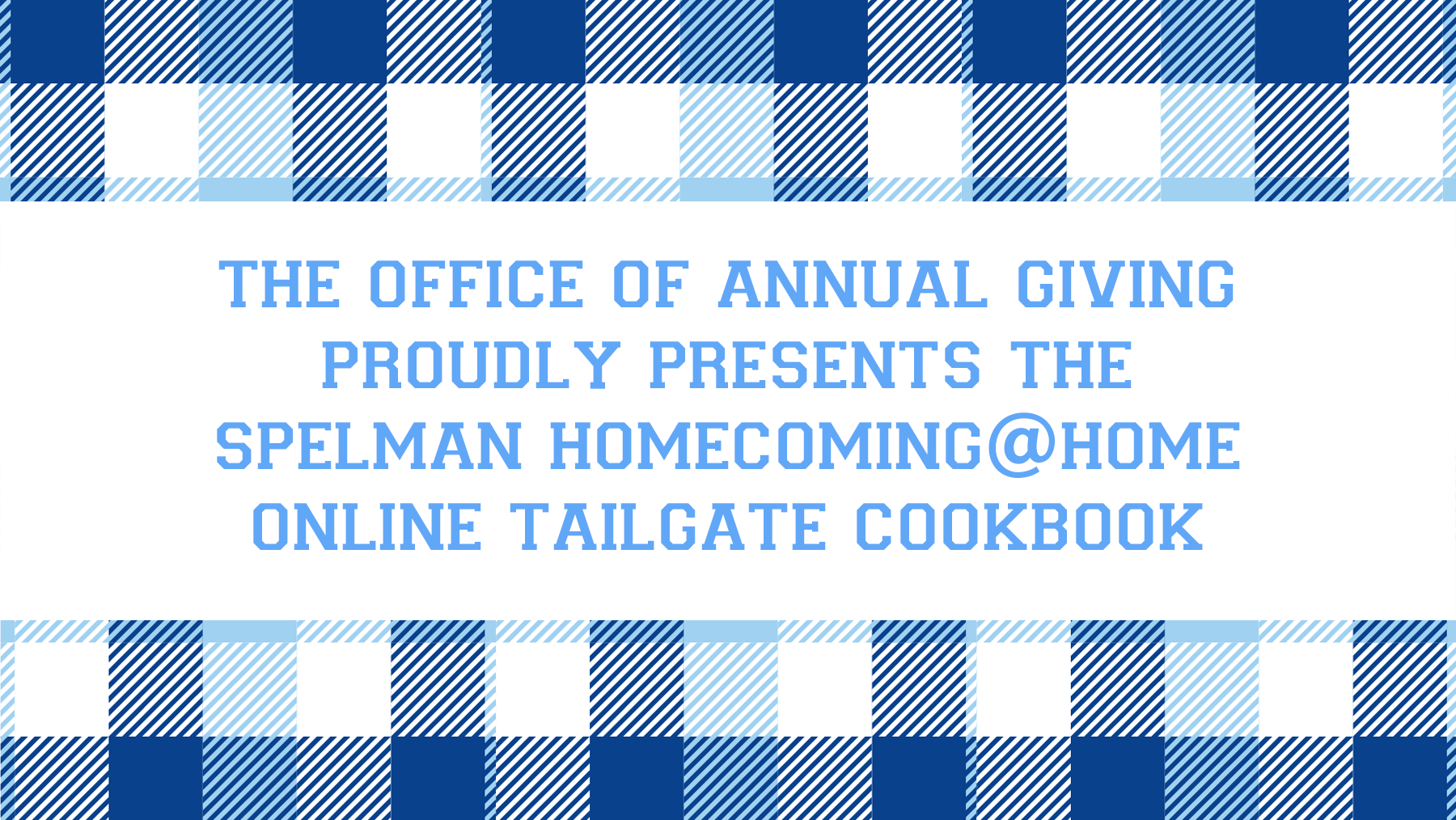 Spelman Alumnae Tailgate Recipes