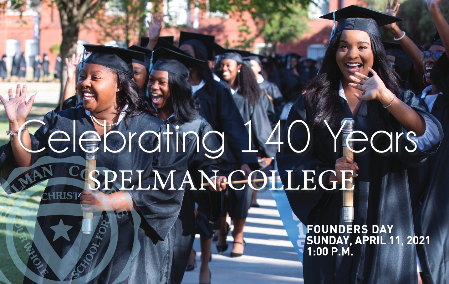 Spelman College 140th Founders Day Program