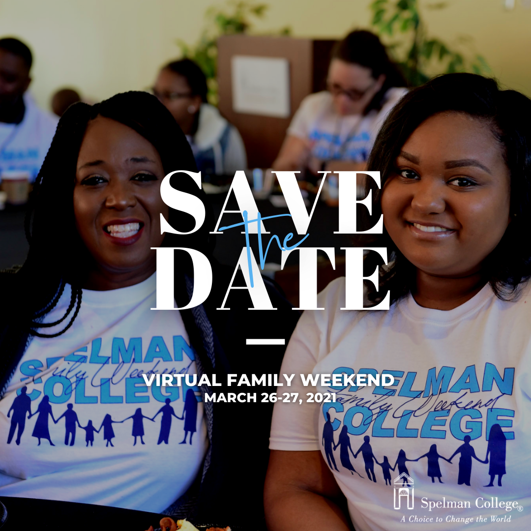 Spelman College's Virtual 2021 Family Weekend