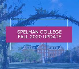 Spelman News Fall 2020