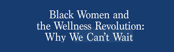 Historical Overview of Spelman Wellness