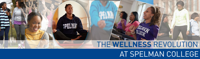 The Wellness Revolution at Spelman College